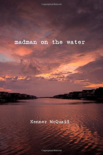 9780615477282: Madman on the Water