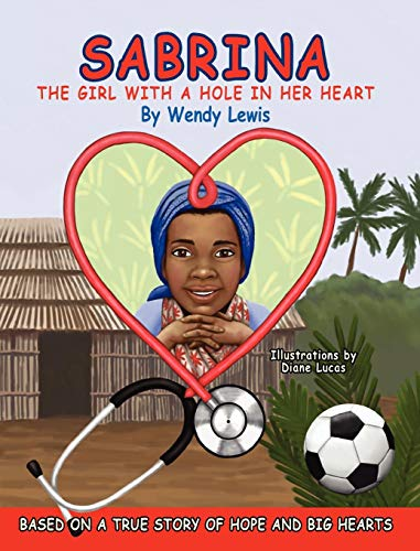 9780615478197: Sabrina, the Girl with a Hole in Her Heart