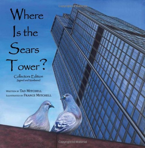 9780615478289: Where Is the Sears Tower? (Collector's Edition - Signed & Numbered)
