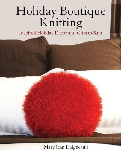 9780615478753: Holiday Boutique Knitting: Inspired Holiday Decor and Gifts to Knit