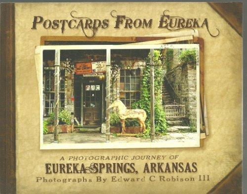 9780615479293: Postcards From Eureka: A Photographic Journey of Eureka Springs Arkansas