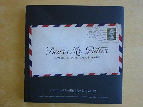 9780615479316: Dear Mr. Potter: Letters of Love, Loss, & Magic