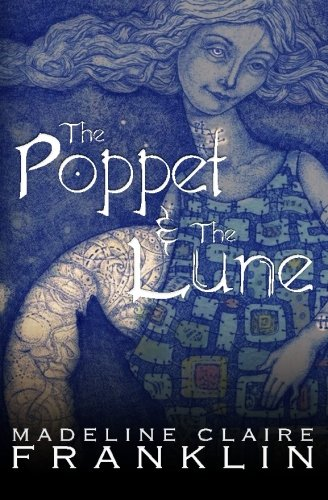 9780615480558: The Poppet and the Lune