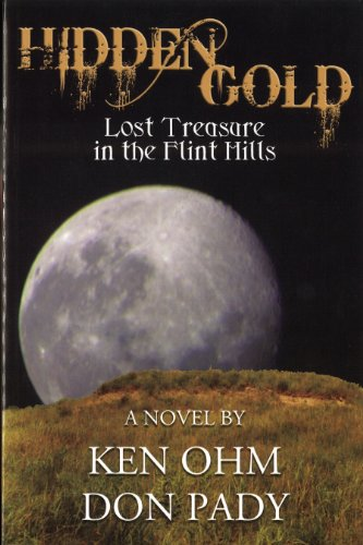 Hidden Gold: Lost Treasure in the Flint: Ken Ohm, Don