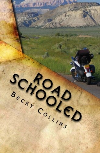 9780615481265: Road Schooled: Self-Guided Rides of the Pacific Northwest and Beyond