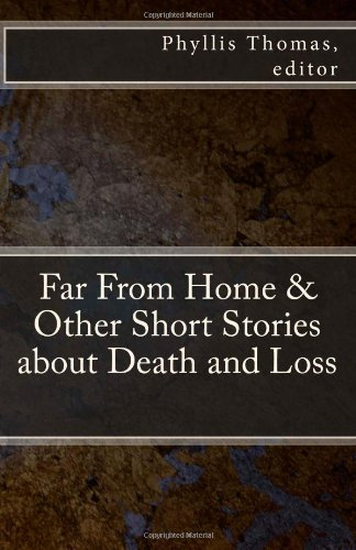 9780615481593: Far From Home & Other Short Stories about Death and Loss