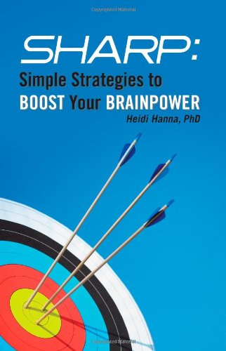 9780615481623: SHARP: Simple Strategies to BOOST Your BRAINPOWER