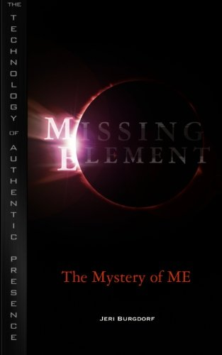 9780615481852: Missing Element: The Mystery of ME