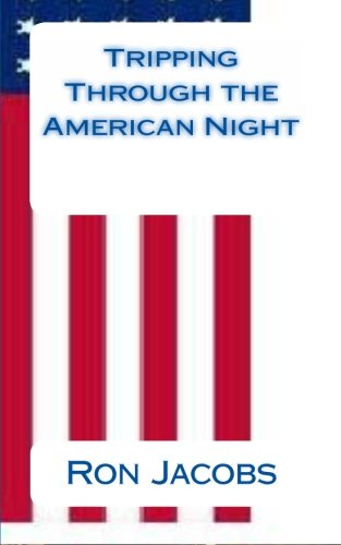 9780615481876: Tripping Through the American Night