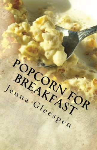 9780615482323: Popcorn For Breakfast