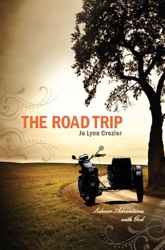 9780615483672: The Road Trip: Sidecar Adventures With God