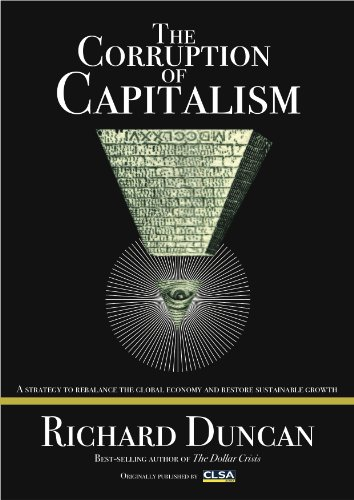 9780615485928: The Corruption of Capitalism: A Strategy To Rebalance The Global Economy And Restore Sustainable Growth