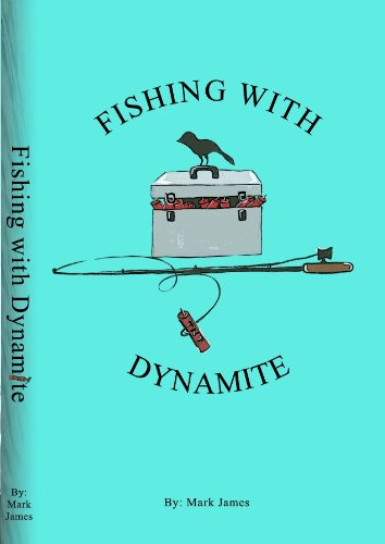 9780615486277: Fishing with Dynamite