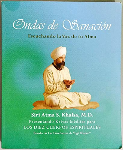 9780615486567: Ondas De Sanacion: Escuchando La Voz De Tu Alma (Spanish Edition of Waves of Healing: Listening to t