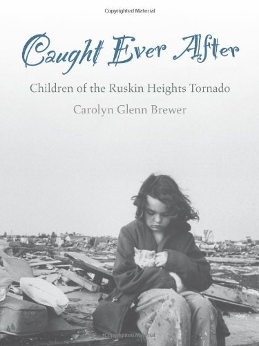 9780615486857: Caught Ever After, Children of the Ruskin Heights Tornado