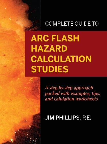 9780615486918: Complete Guide to Arc Flash Hazard Calculation Studies