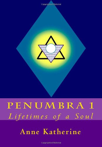 9780615486963: Penumbra 1: Lifetimes of a Soul