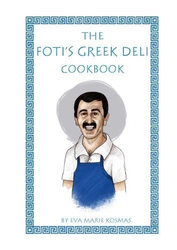9780615487243: The Foti's Greek Deli Cookbook