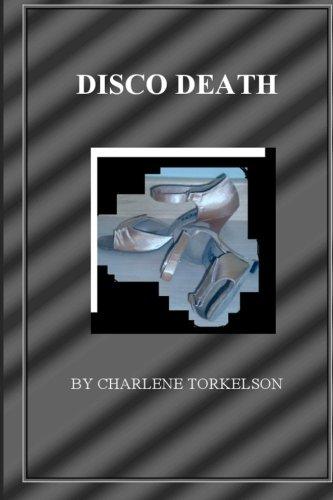 9780615487915: Disco Death: A Dancemaster Mystery