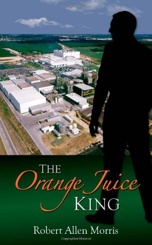 9780615488745: The Orange Juice King