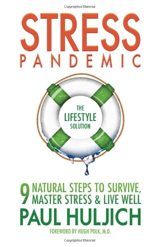 9780615489209: Stress Pandemic: The Lifestyle Solution
