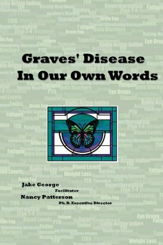 9780615490120: Graves' Disease In Our Own Words