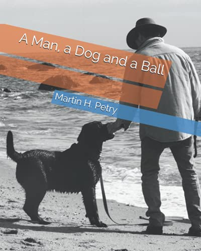 A Man, a Dog and a Ball: Martin Petry