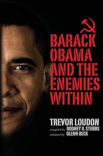 Barack Obama and the Enemies Within: Trevor Loudon