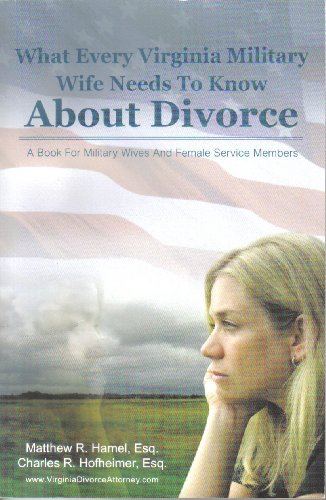 9780615491141: What Every Virginia Military Wife Needs to Know About Divorce