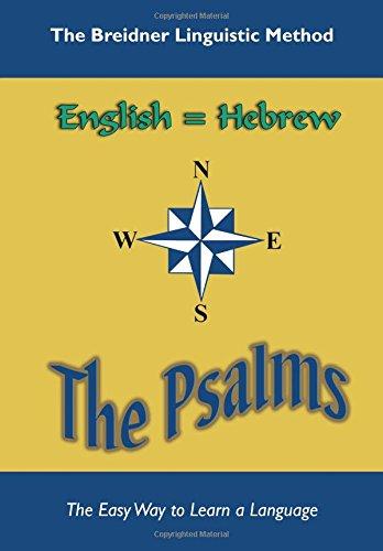The Psalms: The Breidner Linguistic Method: Samuel G. Breidner