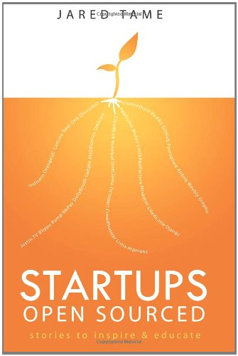 9780615491929: Startups Open Sourced: Stories to inspire and educate