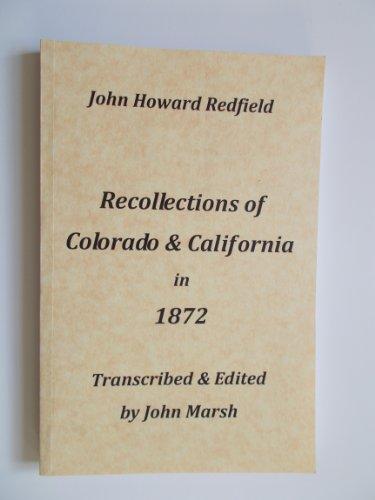 9780615492230: Recollections of Colorado & California in 1872