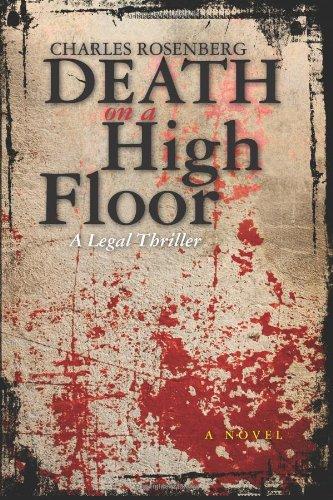9780615492391: Death on a High Floor: A Legal Thriller