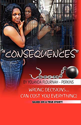 9780615492865: Consequences - Obedience Is Better Than Sacrifice