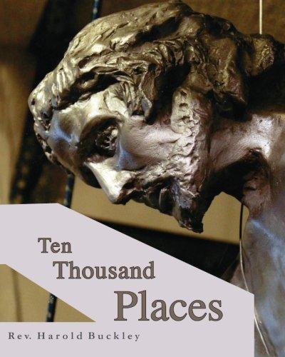 Ten Thousand Places: Rev. Harold Buckley