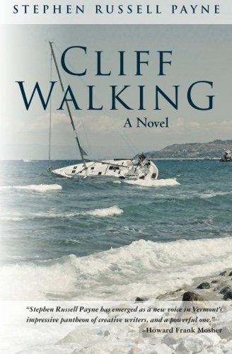 9780615493626: Cliff Walking: A Novel