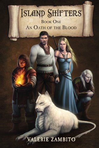 Island Shifters (Oath of the Blood, Book 1): Zambito, Valerie