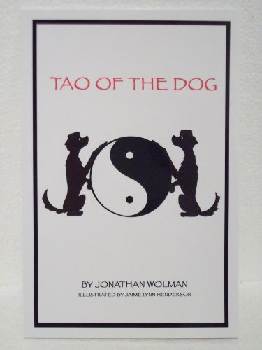 9780615497334: Tao of the Dog