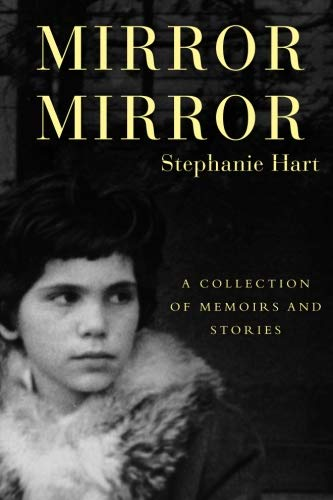 9780615498089: Mirror Mirror: A Collection of Memoirs and Stories