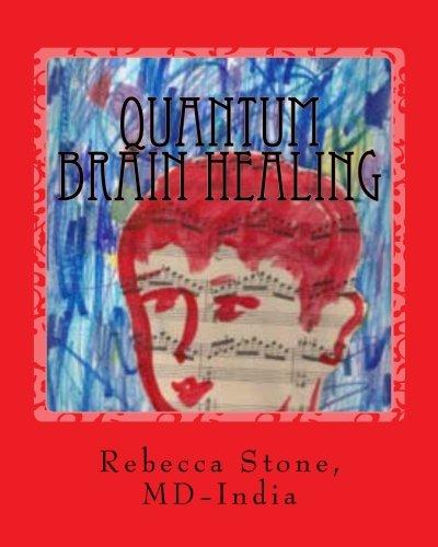 9780615498218: Quantum Brain Healing: With Alternative Medicine (Volume 1)