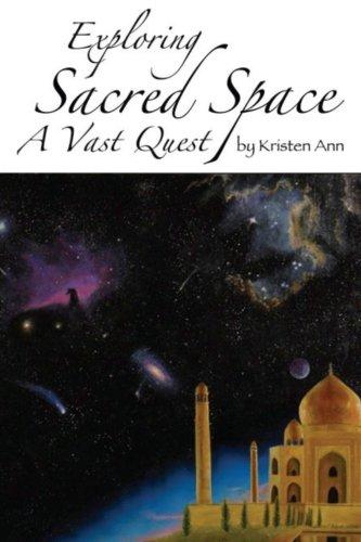 9780615498904: Exploring Sacred Space: A Vast Quest