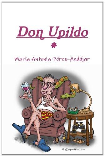 9780615499086: Don Upildo