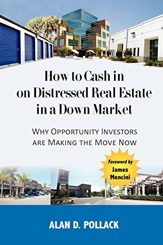 How to Cash In on Distressed Real: Alan D. Pollack