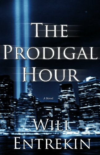 The Prodigal Hour: Will Entrekin