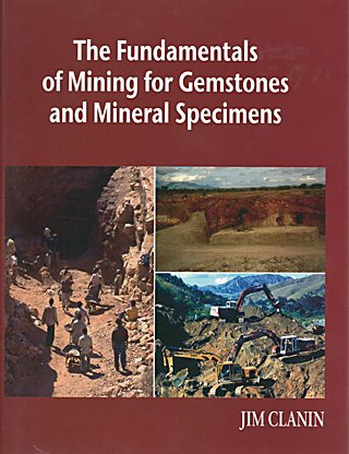 9780615501086: The Fundamentals of Mining for Gemstones and Mineral Specimens