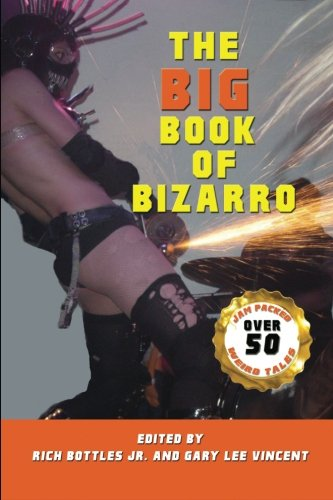 9780615502038: The Big Book of Bizarro