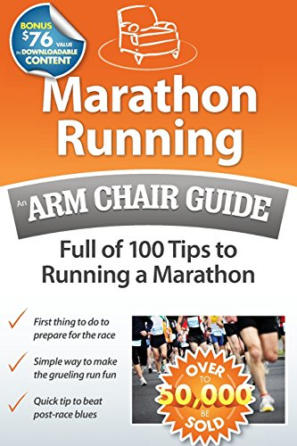 9780615502052: Marathon Running: An Arm Chair Guide Full of 100 Tips to Running a Marathon
