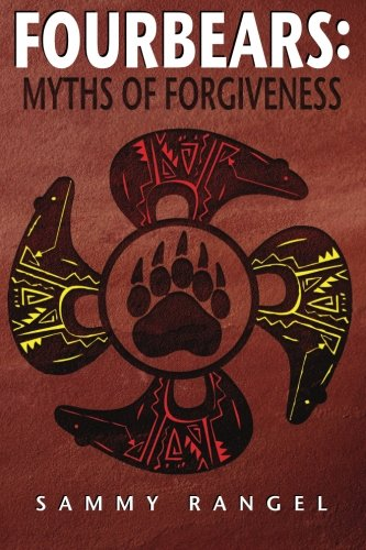 9780615502120: FOURBEARS: The Myths of Forgiveness