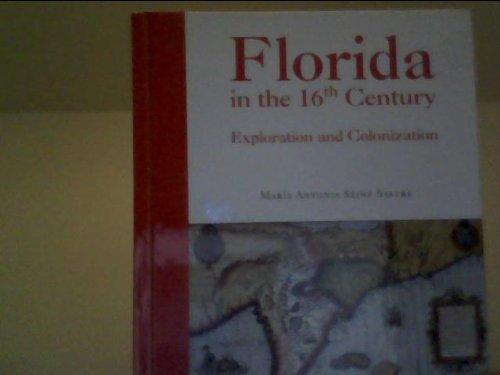 Florida in the 16th Century: Maria Antonia Sainz