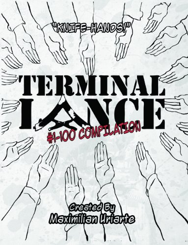 9780615502540: Terminal Lance: Knife Hand Compilation #1-100 (Strips #1-100)